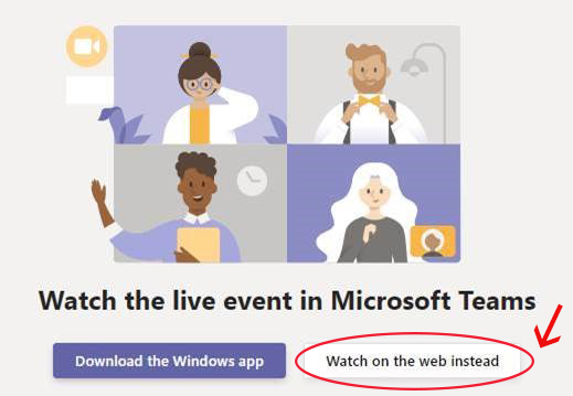 Microsoft Teams watch on the web instead example