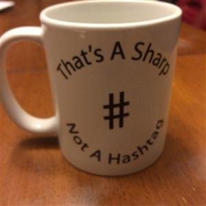"Mug with ""That's A Sharp Not A Hashtag"""